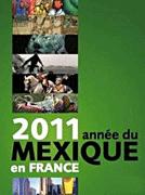 Mexiko-Jahr 2011 in Frankreich