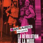 Ausstellung Yves Saint Laurent – Die Revolution der Mode