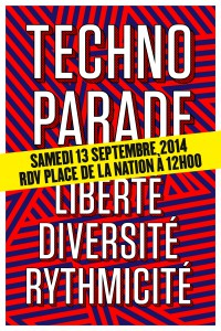 Plakat Technoparade 2014 in Paris