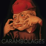 """Carambolages""  Ausstellung im Grand Palais"