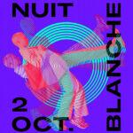 Nuit blanche 2021 - die Kunstnacht in Paris